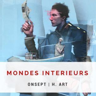 Onsept | Expo « Mondes intérieurs » | Paris, France | 2018
